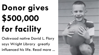 David Flory as a boy. Text: donor gives $500000 for facility oakwood native says Wright LIbrary greatly influenced his life. Reade more ...