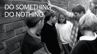 do something do nothing - child being bullied